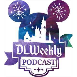 DLWeekly Podcast - Disneyland News and Information