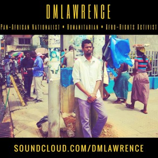DM Lawrence, The Humanitarian Afro-Rights Activist