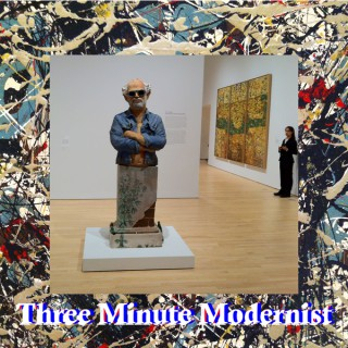 Three Minute Modernist