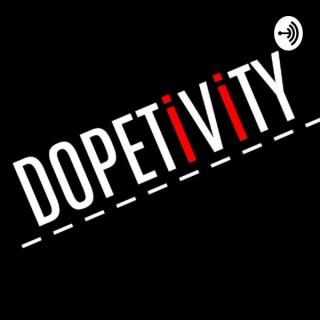 Dopetivity