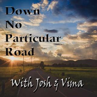 Down No Particular Road