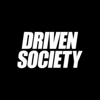 Driven Society Podcast