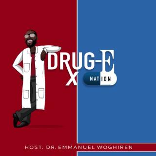 Drug-E Nation