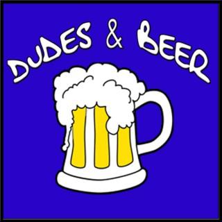 Dudes & Beer