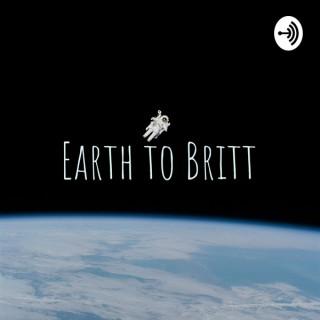 Earth to Britt