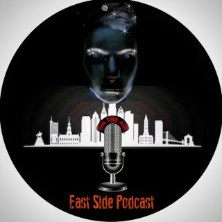 East Side Podcast