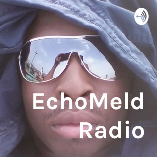 EchoMeld Radio