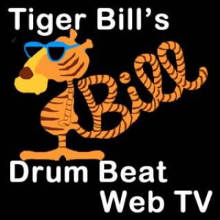 Tiger Bill's Drum Beat Web TV