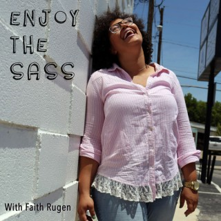 Enjoy The Sass
