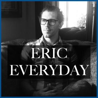 Eric Everyday
