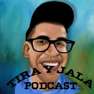 Tira y Jala Podcast