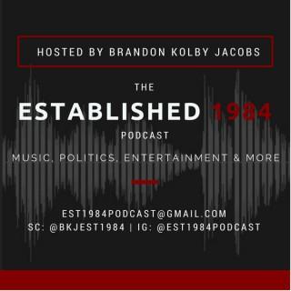 Est. 1984 Podcast