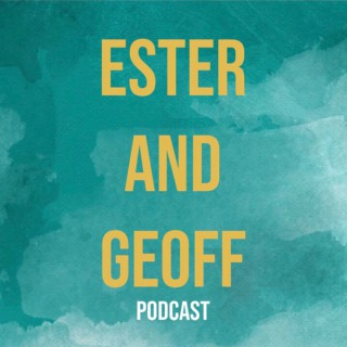 Ester and Geoff