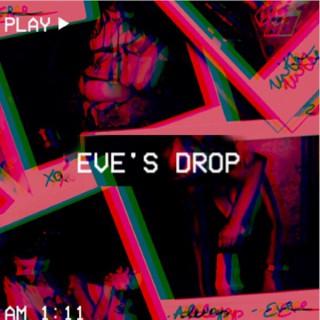 Eve's Drop