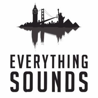 Everything Sounds