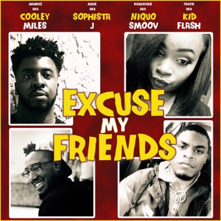 Excuse My Friends Podcast