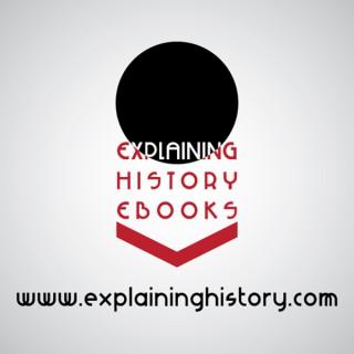 Explaining History (explaininghistory) (explaininghistory)