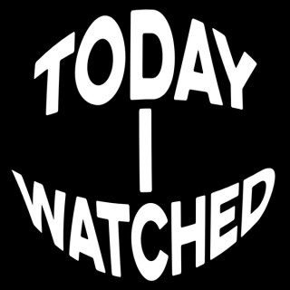 Today I Watched - TV, Movies, Wrestling