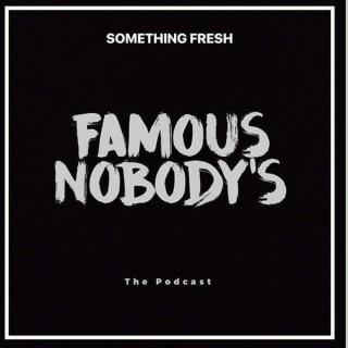 Famous Nobodys - Parental Advisory
