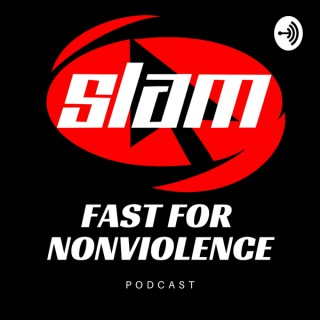 Fast for Nonviolence Podcast