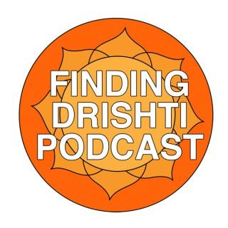 Finding Drishti Podcast
