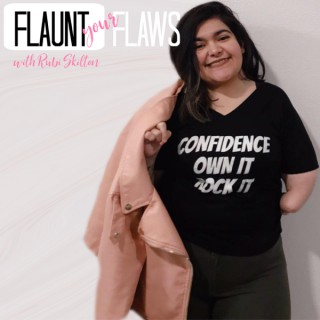 Flaunt Your Flaws