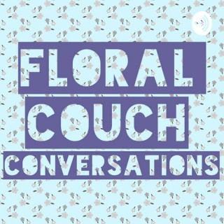 Floral Couch Conversations