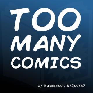 Too Many Comics