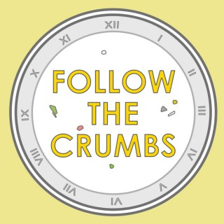 Follow the Crumbs