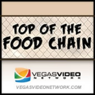 Top of the Food Chain (Vegas Video Network)