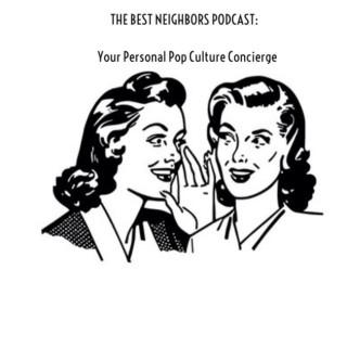 Best Neighbors Podcast