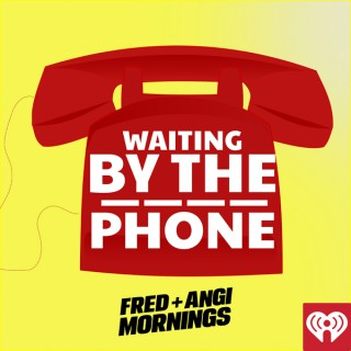 Fred + Angi's Waiting By The Phone