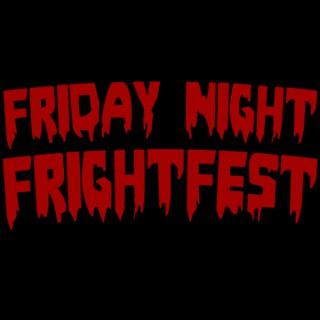 Friday Night Frightfest