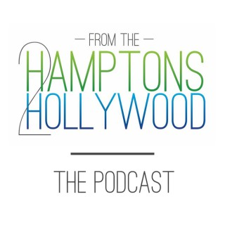 From the Hamptons to Hollywood