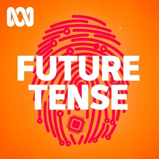 Future Tense - ABC RN