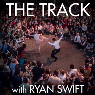 The Track with Ryan Swift