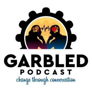 Garbled Podcast