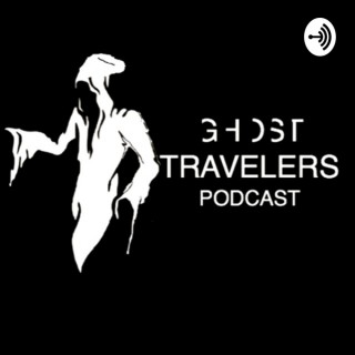 Ghost Travelers Podcast