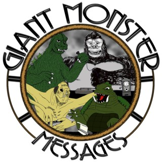 Giant Monster Messages