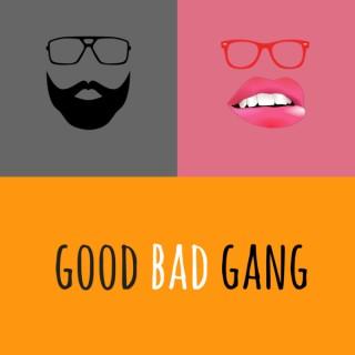 Good Bad Gang