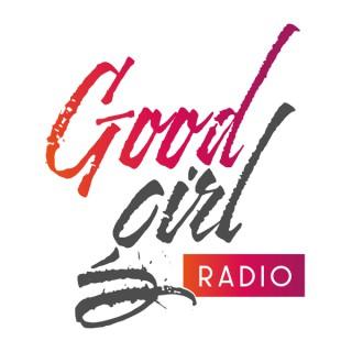Good Girl Radio