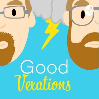 Good Vexations