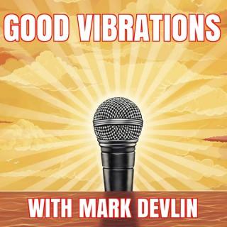 Good Vibrations Podcast