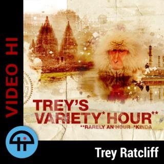 Trey's Variety Hour (Video HI)