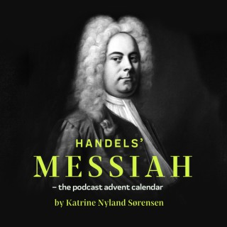Handel's Messiah - the advent calendar