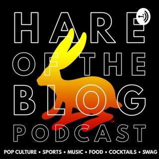 Hare Of The Blog™ Podcast