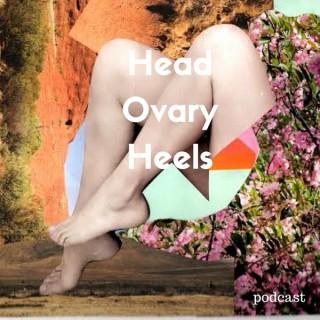 Head Ovary Heels