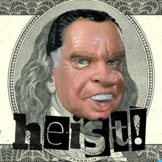 Heist Podcast