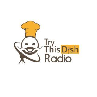 TryThisDish Radio
