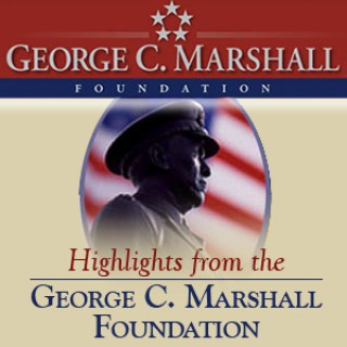 Highlights from George C. Marshall Foundation